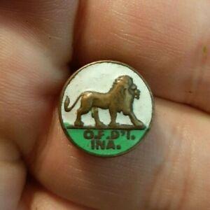 OF DI'1 INA Vintage Metal Pinback Button