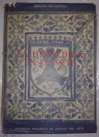 Catalogo de la exposicion de LA HERALDICA EN EL ARTE Saltillo, Marques del
