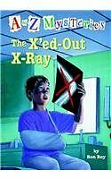 The XEd-Out X-Ray (A to Z Mysteries)