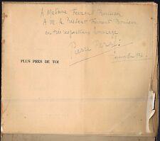 PLUS près de TOI Dédicacé par Pierre PARAF Ébauche d'édition La BAUDINIÈRE 1925