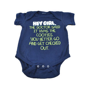 Hey Girl The Dr Said It Was Cooties You... Funny Baby BodySuit Girls Spencer