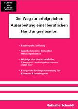 Prüfungsvorbereitung Erzieherausbildung,  Erzieherfachbuch,  Handlungssituation