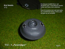 "Vril - 3 ""Parasitjäger""     1/72 Bird Models Resinbausatz / resin kit"