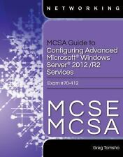 MCSE/MCSA Guide to Microsoft Windows Server 2012 Advanced Services by Greg...