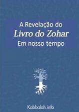 A Revelação Do Livro Do Zohar Em Nosso Tempo by Michael Laitman (2015,...