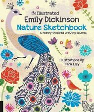 The Illustrated Emily Dickinson Nature Sketchbook: A Poetry-Inspired Drawing Jou