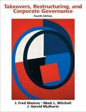 Takeovers, Restructuring, and Corporate Governance (4th Edition), Mulherin, J. H