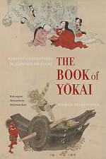 NEW The Book of Yokai: Mysterious Creatures of Japanese Folklore