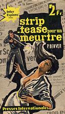 Strip-tease pour un meurtre  // Paul DENVER // Inter - Espions // 1 ère Edition
