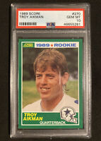 1989 Score Football Troy Aikman Cowboys RC Rookie Card #270 PSA 10 GEM MINT 🔥📈
