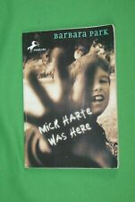 Mick Harte Was Here by Barbara Park