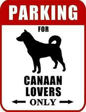 Parking for Canaan Lovers Only Dog Sign Sp2025