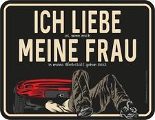 Blechschild 17 x 22 cm, Liebe Frau Werkstatt, Werbeschild RAHMENLOS® Art. 3856