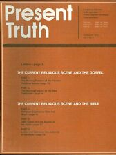 1974 Present Truth Magazine: Current Religious Scene & Gospel/Bible/John Calvin