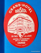 Grand Hotel  BRISTOL  COLMAR  HAUT RHIN  Original  luggage label  BD88