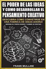 Pensamiento Positivo: El Poder de Las Ideas y Como Desarrollar el Pensamiento...