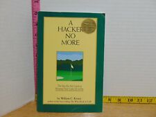 A Hacker No More: Step-by-Step Guide To Bringing Up Your Game by William Crone