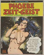 Phoebe Zeit-Geist by M. O'Donoghue & F. Springer Ken Pierce Books 1986