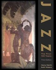 Jazz: The First 100 Years (with Audio CD) by Henry Martin, Keith Waters