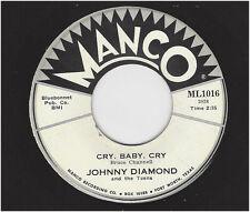Johnny Diamond  -  Cry, Baby, Cry  /  I'm on the Wrong Train   Manco 1016