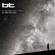 bt - If the Stars Are Eternal So Are You and I CD 2012 electronic trance
