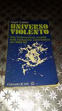 Libro UNIVERSO VIOLENTO TESTIMONIANZA OCULARE RIVOLUZIONE ASTRONOMICA DEL 1968