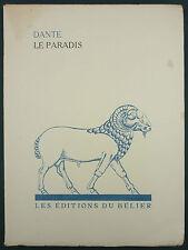 DANTE - LE PARADIS - ED. DU BELIER 1932 TIRAGE LIMITE, GRAVURES BOIS G. COSTETTI
