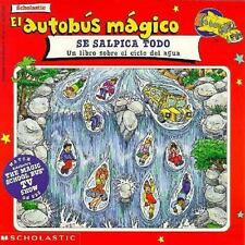 El Autobus Magico Se Salpica TodoThe Magic School Bus Wet All Over: Un Libro Sob