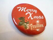 RARE - Ancien Pin's / Badge - ST FEUILLIEN - Merry Xmas - Bière Belgique - 4 cm