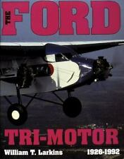 Book - The Ford Tri-Motor 1926-1992