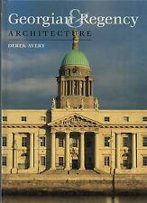 "DEREK AVERY - ""GEORGIAN & REGENCY ARCHITECTURE"" - LARGE FORMAT HB (2003)"