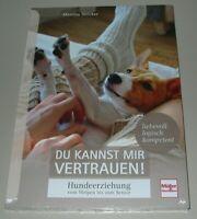 Ratgeber Hundeerziehung Du kannst mir Vertrauen vom Welpen zum Senior Buch NEU!
