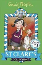 St Clare's Collection: Books 7-9 by Enid Blyton (Paperback, 2016)