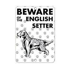 Beware of English Setter Dog Metal Sign - 8 In x 12 In