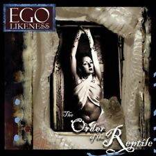 Ego Likeness - Order of the Reptile