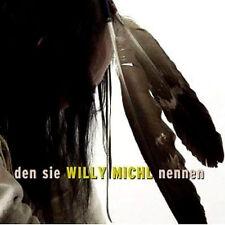 WILLY MICHL - DEN SIE W. MICHL NENNEN - IMPORT CD - SS