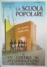 """§ LOCANDINA """"LA SCUOLA POPOLARE"""" 1953 - DIS. ROVERONI"""