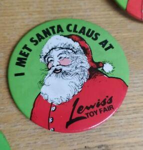 Vintage Retro 80s Badge - I Met Santa Claus at Lewis's Toy Fair Christmas - Toy