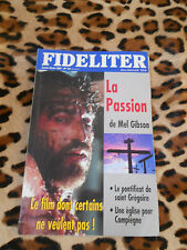 Revue - FIDELITER n° 157, 2004 - La Passion de Mel Gibson