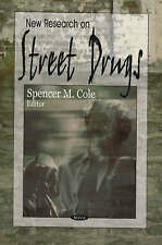 New Research on Street Drugs - New Book