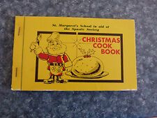 ST. MARGARET'S SCHOOL CHRISTMAS RECEIPES AND COOK BOOK