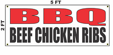 BBQ Beef Chicken and Ribs Banner Sign NEW 2x5 barbecue
