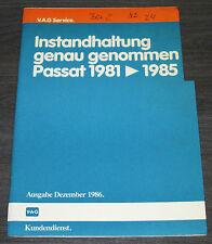 Instandhaltung genau genommen VW Passat Typ 32 B Baujahr 1981 - 1985