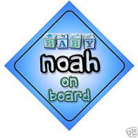 Baby Noah On Board Car Sign New Boy/Birthday Gift