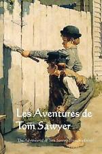 NEW Les Aventures de Tom Sawyer (French Edition) by Mark Twain