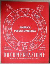 Documentazione - America precolombiana - maggio 1958 - gozzer - fabbri