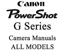 Canon Powershot Instruction Guide  Manual (For ALL G MODELS)