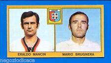 Nuova - CALCIATORI PANINI 1969-70 Figurina-Sticker -MANCIN#BRUGNERA-CAGLIARI-New