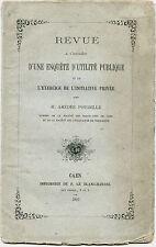 Revue d'une enquête d'utilité publique,initiative par Amédée Poubelle.Caen 1877.