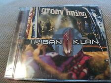"CD ""GROOV'HNING"" Triban Klan / 10 TITRES / 2006"